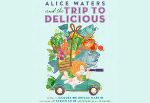 Display alice waters and the trip to delicious