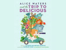 Small alice waters and the trip to delicious