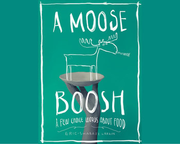 Market card a moose boosh a few choice words about food