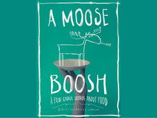 Small a moose boosh a few choice words about food
