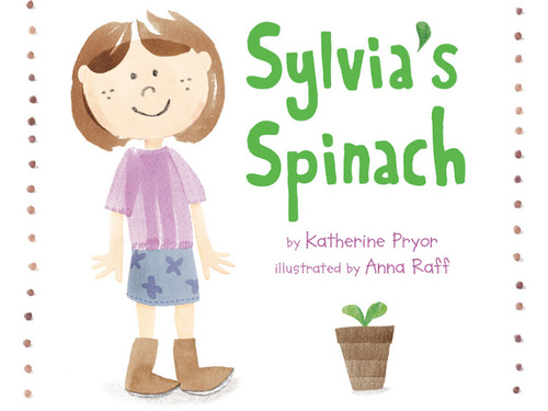 Sylvia's Spinach (paperback)